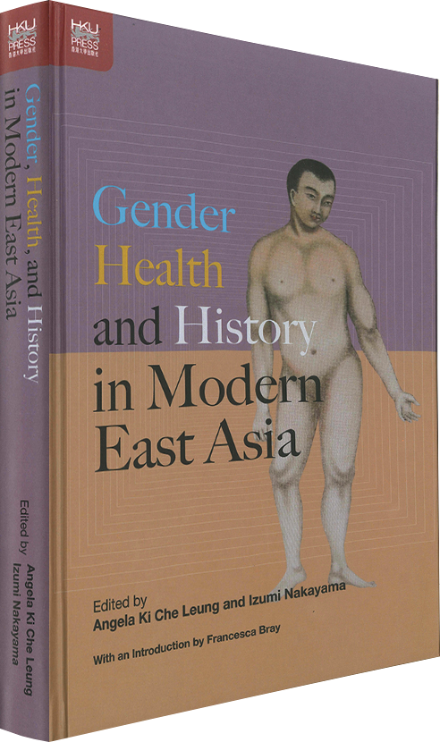Review on Gender, Health and History in Modern EastAsia