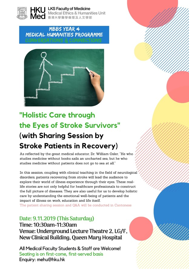 """""""Holistic Care through the Eyes of Stroke Survivors"""" (with Sharing Session by Stroke Patients in Recovery)"""