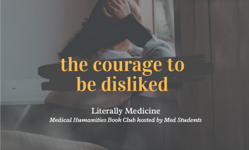 Literally Medicine: The Courage to be Disliked ~ Ichiro Kishimi and Fumitake Koga (1 April Event)