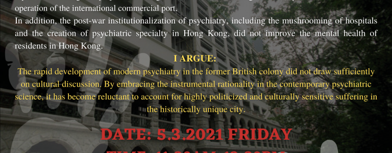"""Between Drift And Confinement: What Can The History Of """"Lunatics"""" In Hong Kong Tell Us About Modern Psychiatry?"""